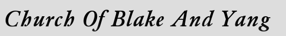 Church Of Blake And Yang. COBAY. Click here to change the banners colors.